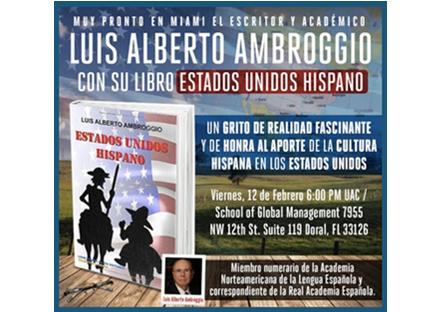 """Presentación del libro """"Estados Unidos Hispano"""", de Luis Alberto Ambroggio"""